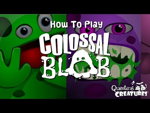 How to Play Colossal Blob! With Variations!