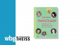Powerfrauen. Was Beyoncé Mit Michelle Obama Und Anne Frank Verbindet Von Kate Hodges