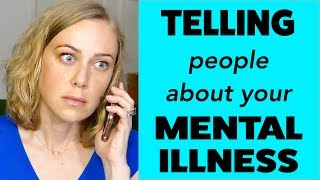 Telling People About Your Mental Health   Kati Morton