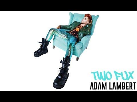Adam Lambert – Two Fux (Available June 30) [Teaser]