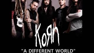 Korn - A Different World Feat. Corey Taylor from Slipknot & Stone Sour