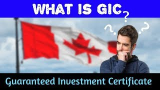 What is GIC? #Guaranted Investment Certificate