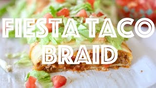 How to make: Fiesta Taco Braid