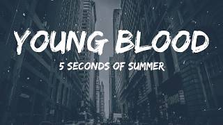 5SOS   Young Blood (Lyrics Video)