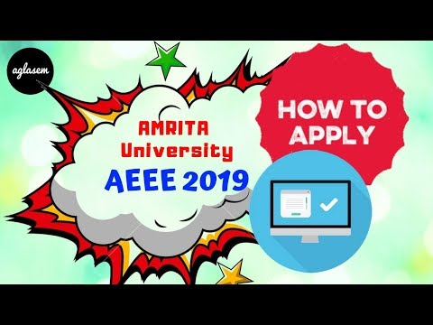 Amrita University  | How To Fill the Application Form of AEEE 2019