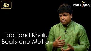 Musiana Masterclass | Tabla 103 | Taali & Khali, Beats & Matra, Bolpadhan | Pt. Subhankar Banerjee