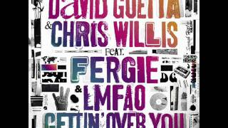 David Guetta & Chris Willis feat. Fergie & Imfao getting over you lyrics
