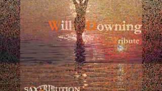 WIll Downing-Fantasy (SAXTRIBUTION)
