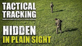 Tracking – Pro's Guide to Tactical Tracking | Part 4 | Hidden In Plain Sight