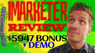 iMarketer Review, Demo, $5947 Bonus, i Marketer Review
