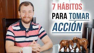 Video: 7 Hábitos Infalibles Para Tomar Acción Y Lograr Tus Metas