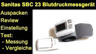 Sanitas SBC 23 Blutdruckmessgerät - Auspacken Blutdruck messen Vergleiche z.B. Omron M500