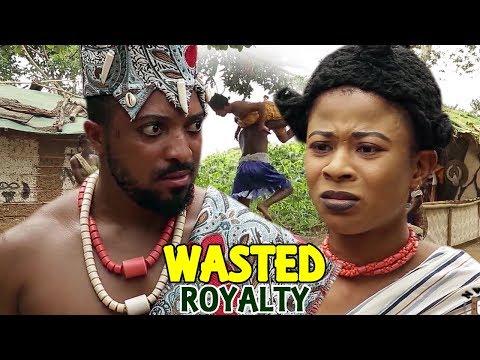 Wasted Royalty Season 1 - 2018 Latest  Nigerian Nollywood Movie Full HD