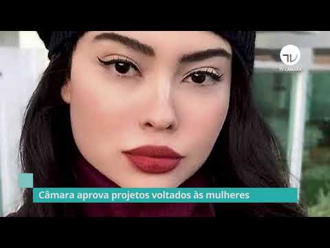 Câmara aprova projetos voltados às mulheres – 18/03/21