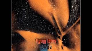 Flying Lotus -- 1983 (Daedelus Odd-Dance Party Remix)