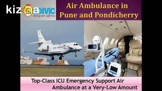 Utilize Hi-fi Medical Facilities by Medivic Air Ambulance in Pune