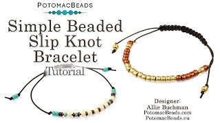 Simple Beaded Slip Knot Bracelet- DIY Jewelry Making Tutorial By PotomacBeads