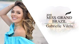 Gabrielle Vilela Miss Grand Brazil 2018 Introduction Video