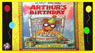 """ARTHUR'S BIRTHDAY"" - Arthur Read Aloud - Storybook for kids,children & adults"