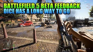 Dice Has A Long Way To Go - Battlefield 5 Beta Impressions & Feedback