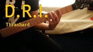 D.R.I. - Thrashard Guitar Cover