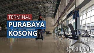 Terminal Purabaya Mulai Dikosongkan seusai PSBB di Kota Surabaya Dimulai