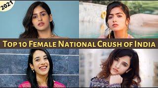 Top 10 Female National Crush of India in 2021 || EXplorers - 10