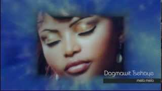 Dagmawit Tsehaye - Mela Mela መላ መላ (Amharic)