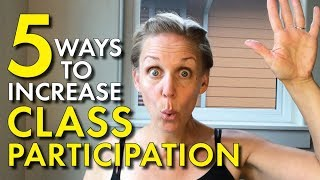 Increase Class Participation, High School and Middle School Teacher Advice