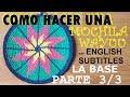 COMO HACER UNA MOCHILA WAYUU - PARTE 3 (LA BASE)