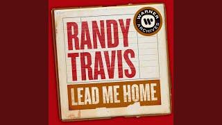 Randy Travis Lead Me Home