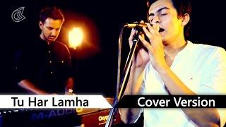 Tu Har Lamha | Khamoshiyan (2015) | Cover Stories