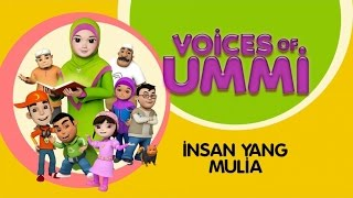 Voices Of Ummi  Insan Yang Mulia  Kids Song  Kids Videos  Kids Channel