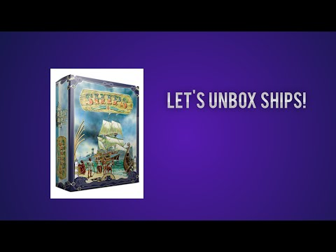 Let's Unbox Ships