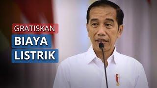Video Pernyataan Lengkap Jokowi Gratiskan Listrik Selama 3 Bulan, Berikut Ketentuan dan Rinciannya