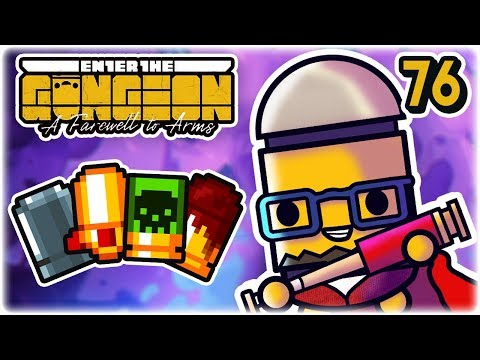 Modified | Part 76 | Let's Play: Enter the Gungeon: Farewell to Arms | PC HD