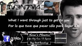 Maroon 5 - To Her, With Love & If You Only Knew (Kara's Flowers) HD Subtitulado Español Lyrics