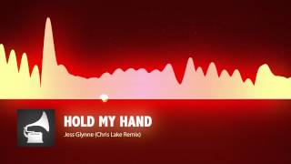 Jess Glynne - Hold My Hand (Chris Lake Remix)