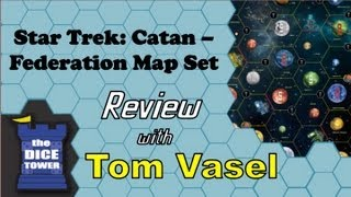 Star Trek: Catan - Federation Space Map Set Review - with Tom Vasel