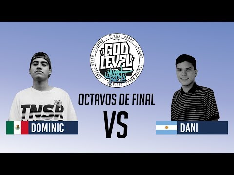 DOMINIC VS DANI / OCTAVOS / GOD LEVEL ARGENTINA