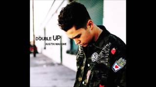 Austin Mahone - Double Up