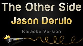 Jason Derulo   The Other Side (Karaoke Version)
