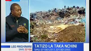 NEMA yazungumzia tatizo la taka nchini- Leo mashinani