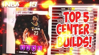 NBA 2K19 Top 5 Center Builds: They will know your name! {2018}