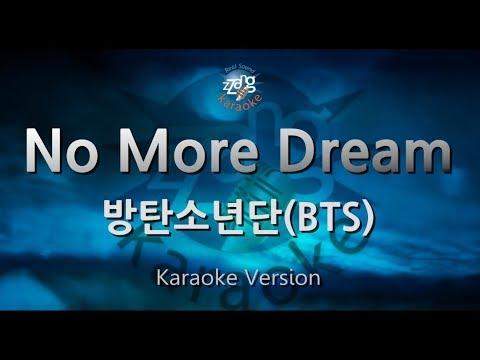 [짱가라오케/원키/노래방] 방탄소년단(BTS)-No More Dream [ZZang KARAOKE]