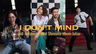 Vidi Aldiano, Sheryl Sheinafia, Jevin Julian   I Don't Mind (Official Vertical Video)