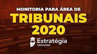 Monitoria para Área de Tribunais 2020