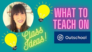 WHAT TO TEACH ON OUTSCHOOL! HOW TO FIND CLASS IDEAS 💡