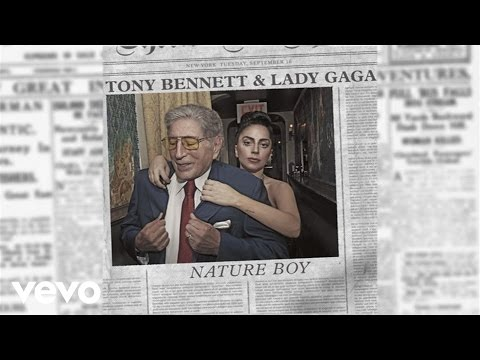 Nature Boy Lyrics – Lady Gaga