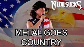 Metal Goes Country! | MetalSucks